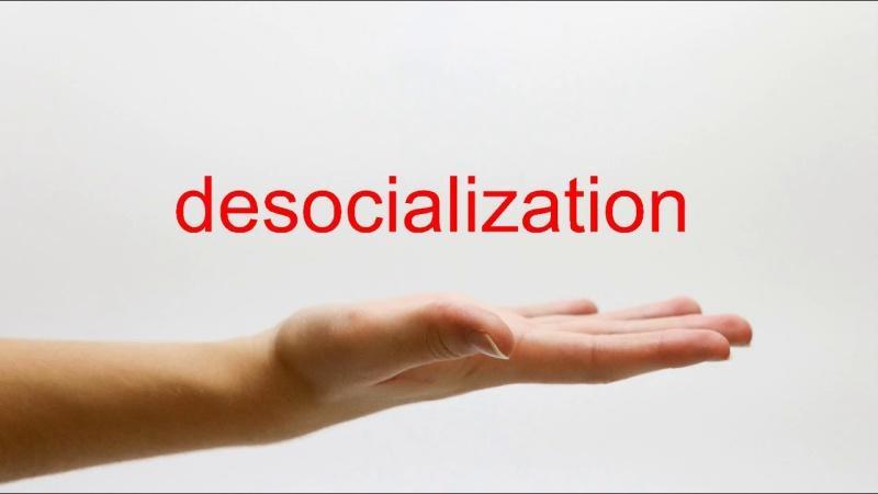 Десоциализация